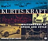 img - for Kurtis-Kraft: Masterworks of Speed and Style by Gordon Eliot White (2001-10-31) book / textbook / text book