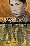 img - for The 23rd Psalm: A Holocaust Memoir book / textbook / text book