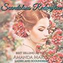 Scandalous Redemption: Ladies and Scoundrels, Book 3 Audiobook by Amanda Mariel Narrated by Anne Marie Damman