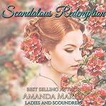 Scandalous Redemption: Ladies and Scoundrels, Book 3 | Amanda Mariel