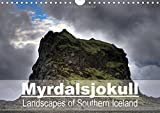 Myrdalsjokull - Landscapes of Southern Iceland 2016: Photographs of the Raw Landscapes of Southern Iceland, Shaped by the Katla Volcano. (Calvendo Nature)
