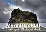 Myrdalsjokull - Landscapes of Southern Iceland 2016: Photographs of the Raw Landscapes of Southern Iceland, Shaped by the Katla Volcano. (Calvendo Nature)