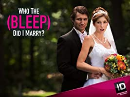 Who the (Bleep) Did I Marry? Season 3