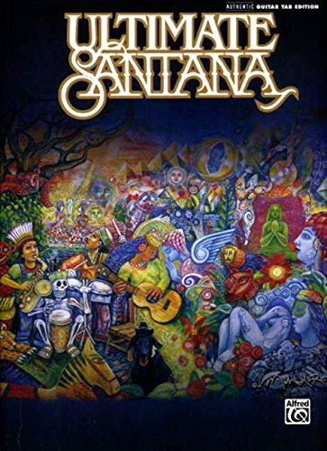 Ultimate Santana: Guitar Tab Edition