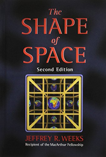 The Shape of Space (Chapman & Hall/CRC Pure and Applied Mathematics)