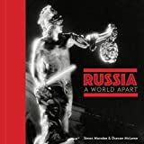 Russia: a World Apart
