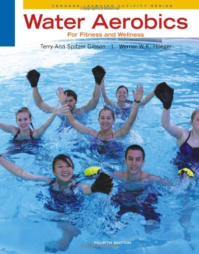 Water Aerobics for Fitness and Wellness (Cengage Learning...