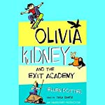 Olivia Kidney and the Exit Academy | Ellen Potter