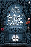 Any Other Name (The Split Worlds Book 2)