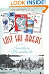Lost Ski Areas of the Southern Adiron...