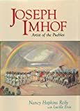img - for Joseph Imhof, Artist of the Pueblos book / textbook / text book