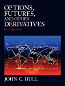 Amazon.com: Options, Futures, and Other Derivatives and DerivaGem CD Package (8th Edition) (9780132777421): John C. Hull: Books