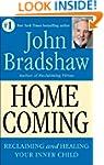 Homecoming: Reclaiming and Healing Yo...