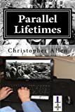 img - for Parallel Lifetimes: The Soul Warriors book / textbook / text book