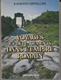 img - for Voyages et deplacements dans l'empire romain (French Edition) book / textbook / text book