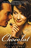 Chocolat: A Novel (0385658117) by Joanne Harris