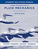 img - for A Brief Introduction To Fluid Mechanics, Student Solutions Manual book / textbook / text book
