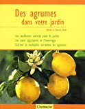 echange, troc Monika Klock, Thorsten Klock - Des agrumes dans votre jardin