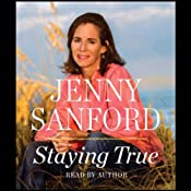 Staying True | [Jenny Sanford]