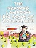 img - for The Harvard lampoon big book of college life (A Dolphin book) book / textbook / text book
