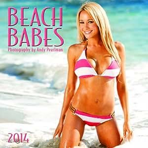 Beach Babes - Andy Pearlman - 2014 Calendar