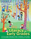 Literacy in the Early Grades: A Successful Start for PreK-4 Readers and Writers, Loose-Leaf Version with Enhanced Pearson eText -- Access Card Package (4th Edition)