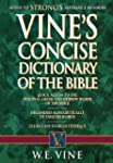 Vine's Concise Dictionary of the Bibl...