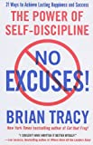 img - for No Excuses!: The Power of Self-Discipline book / textbook / text book