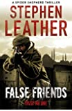False Friends: The 9th Spider Shepherd Thriller