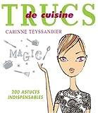 echange, troc Carinne Teyssandier - Trucs de cuisine
