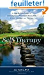 Self-Therapy: A Step-By-Step Guide to...