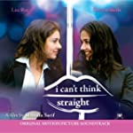 I Cant Think Straight Soundtrack