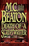 M. C. Beaton Death of a Scriptwriter (Hamish Macbeth Mysteries)