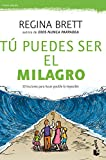 img - for T  puedes ser el milagro / Be the miracle (Spanish Edition) book / textbook / text book