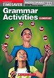 img - for Grammar Activities: Elementary (Timesaver) book / textbook / text book
