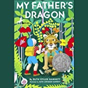 My Father's Dragon: My Father's Dragon #1 | [Ruth Stiles Gannett]