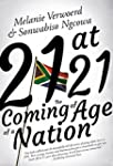 21 at 21: The Coming of Age of a Nati...