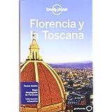 Florencia y la Toscana 3 (Guías de Región Lonely Planet)