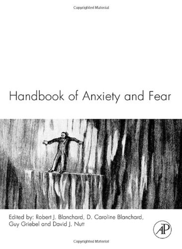 Handbook of Anxiety and Fear