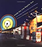 img - for Inside the Live Reptile Tent. The Twilight World of the Carnival Midway by Bruce Caron (2001-03-01) book / textbook / text book
