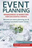img - for Event Planning: Management & Marketing For Successful Events: Become an event planning pro & create a successful event series book / textbook / text book