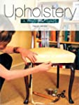 Upholstery: A Beginner's Guide
