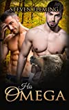 ROMANCE: His Omega (Gay Shifter MPREG Romance) (Paranormal Shapeshifter M/M Omega LGBT)