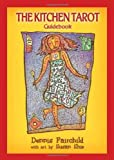 www.payane.ir - The Kitchen Tarot: a 22-Card Deck with a Guidebook
