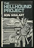 The hellhound project (0385062753) by Goulart, Ron