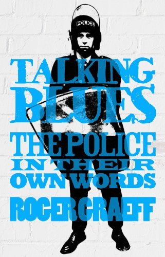 Talking Blues: The Police in their own Words