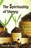 img - for Spirituality of Money book / textbook / text book