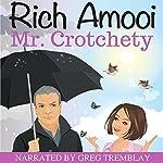 Mr. Crotchety | Rich Amooi