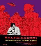 echange, troc Jon M. Gibson, Chris Mcdonell - Ralph Bakshi : Un rebelle du dessin animé