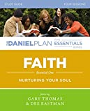 The Daniel Plan Essentials Series/Faith Study Guide With DVD: Nurturing Your Soul